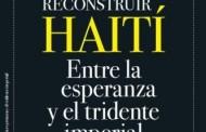 """Seitenfus pondrá en circulación el libro """"Reconstruir Haití"""""""