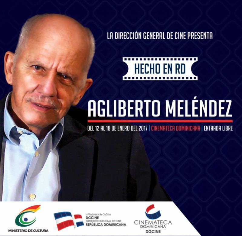 """Cinemateca presenta ciclo de cine """"Hecho en RD: Agliberto Meléndez"""""""