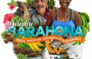 """Este fin de semana:Feria de Turismo y Producción """"Descubre Barahona"""""""