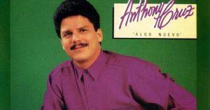 Muere salsero Anthony Cruz