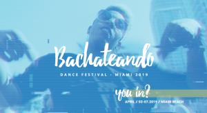 Festival Bachateando será celebrado en Miami Beach
