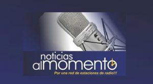 NOTICIAS AL MOMENTO, por 25 estaciones de radio dominicanas