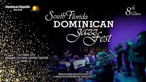FLORIDA: Invitan al South Florida Dominican Jazz Fest el 12 de octubre