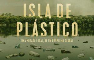 Isla de plástico, valentía y perfección de un cine responsable