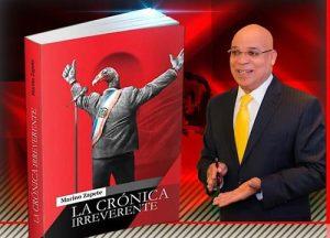 Marino Zapete pondrá en circulación libro «La Crónica Irreverente»