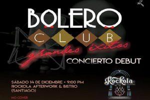 Bolero Club debuta el 14 en Rockola Afterwork & Bistro de los Jardines
