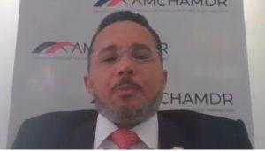 Presidente AMCHAMDR pide asumir con responsabilidad la reactivación