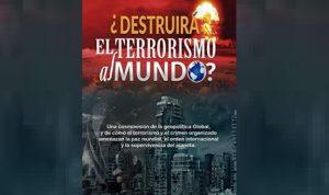 Convocan a lanzamiento del libro ¿Destruirá el Terrorismo al Mundo?