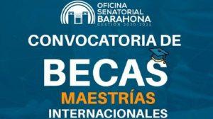 Oficina Senatorial de Barahona anuncia becas para maestrías internacionales