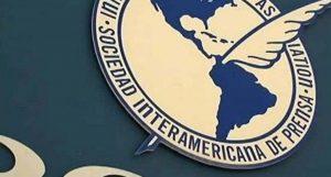 SIP ve graves violaciones en las Américas a la libertad de prensa