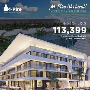 M-PIRE WEEKEND!!, los días 10, 11 y 12 de sept. en Punta Cana